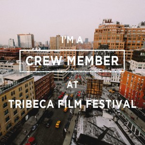 Travel Tuesday: Tribeca Film Festival Crew