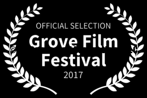 Grove Film Festival Official Selection